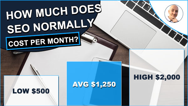 How Much Does SEO Cost Per Month? Average