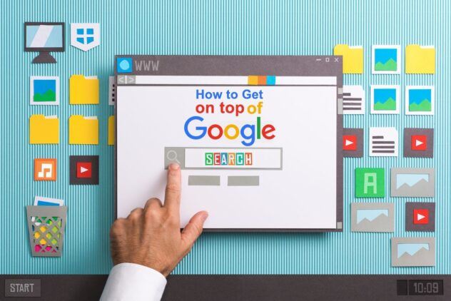 How to Get on Top of Google Search